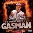 Shady Nate Return of the Gasman