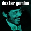 Dexter Gordon They Say That Falling In Love Is Wonderful