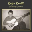Roger Knott Too Many Shadows