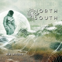 North Of South New Latitudes