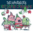 The Mavericks Christmas Time is (Coming 'Round Again)