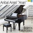 "Anibal Angel ""Anan"" Amor Perdido"