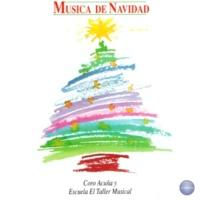 Coro Acuña y Escuela El Taller Musical Música de Navidad