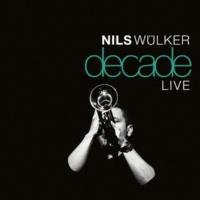 Nils Wülker Decade Live