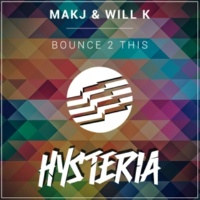 MAKJ & Will K Bounce 2 This