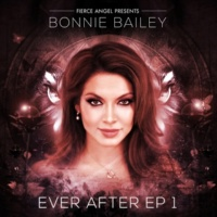 Bonnie Bailey Ever After EP 1