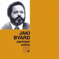 Jaki Byard Parisian Solos