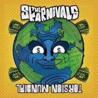 The Skarnivals Torsión Mundial