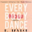 C&C Music Factory/B.Taylor/Freedom Williams Everybody Dance Now