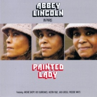 Abbey Lincoln/Roy Burrowes/Archie Shepp/Hilton Ruiz/Jack Gregg/Freddie Waits Painted Lady