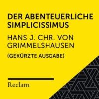 Reclam Hörbücher/Martin Gruber/Hans Jacob Christoph von Grimmelshausen Grimmelshausen: Der abenteuerliche Simplicissimus (Reclam Hörbuch) (Gekürzte Ausgabe)