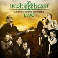 Angelo Kelly & Family Irish Heart [Live]