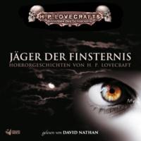 H.P. Lovecraft/Bibliothek des Schreckens/David Nathan Lovecraft: Jäger der Finsternis