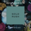 Death Cab for Cutie Gold Rush (Mansionair Remix)