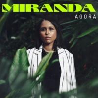 Miranda Agora