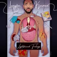 Langston Kerman Lightskinned Feelings