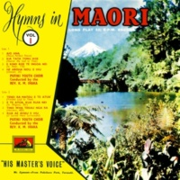 Putiki Youth Choir Hymns In Maori [Vol. 1]