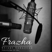 Frazha Street Sensitive