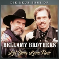 The Bellamy Brothers Let your love flow - Die neue Best of