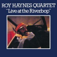 Roy Haynes Quartet/Ricardo Strobert/David Jackson/Marcus Fiorillo Live at the Riverbop