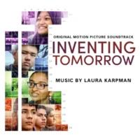 Laura Karpman Inventing Tomorrow (Original Motion Picture Soundtrack)