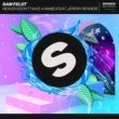 Sam Feldt Heaven (Don't Have A Name) [feat. Jeremy Renner]