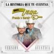 Hermanos Vega Jr. La Historia Que Tu Cuentas
