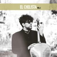 El Chelista/El Chelista Vol.1