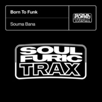Born To Funk Souma Bana