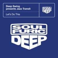 Deep Swing & Jazz Transit Let's Do This