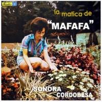La Sonora Cordobesa La Matica de Mafafa