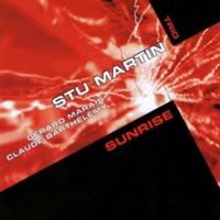 Stu Martin Trio/Claude Barthélémy/Gérard Marais Sunrise