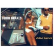 Turin Brakes Video Games