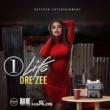 Dre Zee One Life