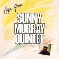 Sunny Murray Quintet/Alan Silva/Pablo Sauvage/Bobby Few/Richard Raux Aigu-Grave