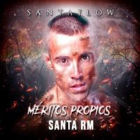 Santaflow/Santa RM Méritos Propios