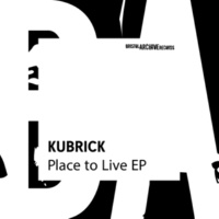 Kubrick Place to Live EP