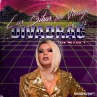 Las Bibas From Vizcaya/Cdamore DIVADRAG: Remixes, Vol. 1