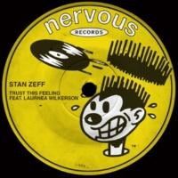 Stan Zeff Trust This Feeling (feat. Laurnea Wilkerson)