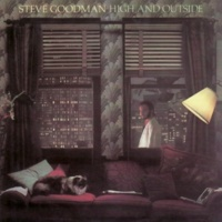 Steve Goodman High and Outside