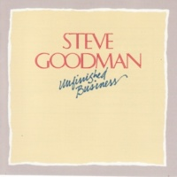 Steve Goodman Unfinished Business