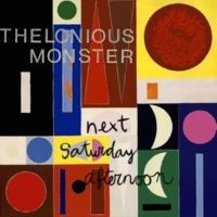 Thelonious Monster Next Saturday Afternoon