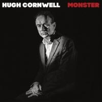 Hugh Cornwell Monster