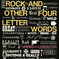 Shipen Lebzelter/J. Marks Rock and Other Four Letter Words