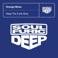Orange Muse Keep The Funk Alive