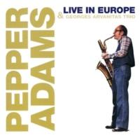 Pepper Adams&Georges Arvanitas Trio/Jacky Samson/Charles Saudrais Live in Europe