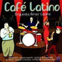 Orquesta Amor Latino Café Latino