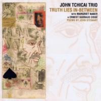 John Tchicai Trio/Ernest Guiraud Cissé/Margriet Naber Truth Lies in-Between