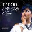 TEESHA Take Me Home