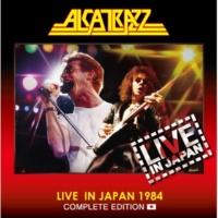 ALCATRAZZ ライヴ・イン・ジャパン1984コンプリート・エディション